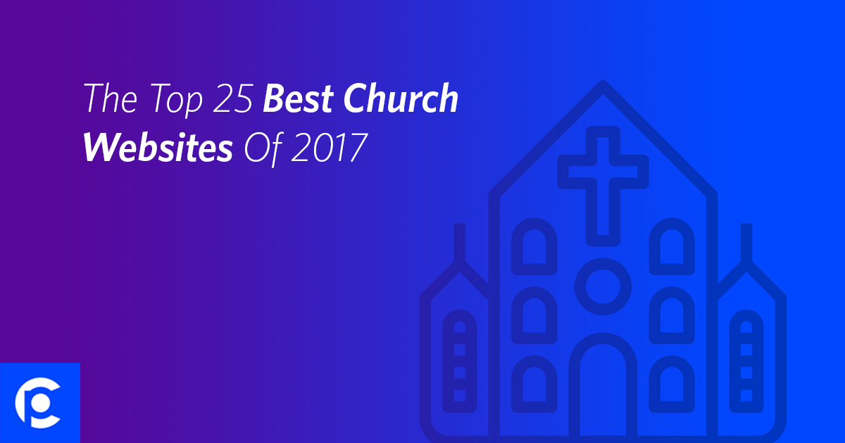 The top 25 best church websites of 2017 pro church tools for What are the best websites